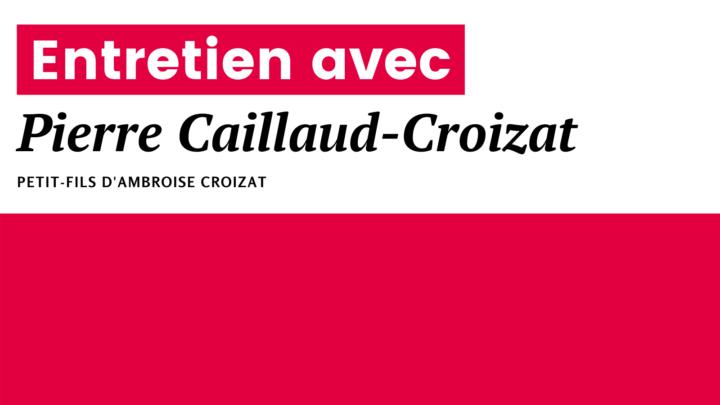 Une réforme des retraites contraire à l'esprit d'Ambroise Croizat  I Entretien avec Pierre Caillaud-Croizat