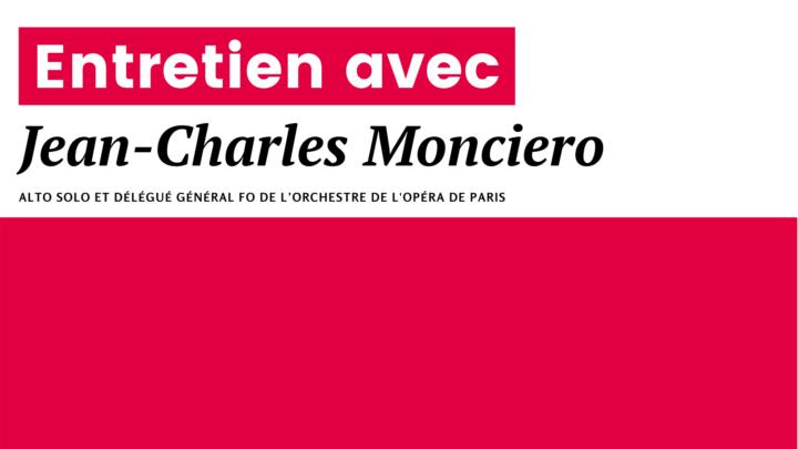 Pourquoi l'Opéra de Paris est en grève ? I Entretien avec Jean-Charles Monciero