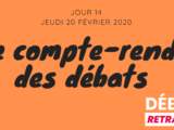 Jour 14 I Le compte-rendu des débats