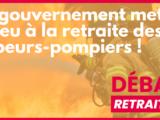Le gouvernement met le feu à la retraite des sapeurs-pompiers !