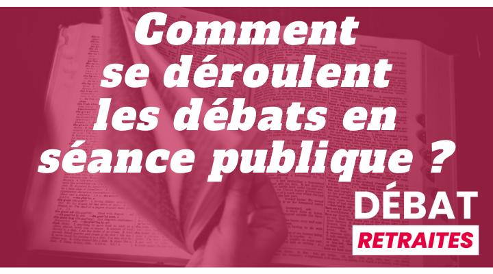 Lexique I Comment se déroulent les débats en séance publique ?