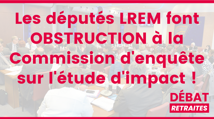 Les députés LREM font obstruction à la création de la Commission d'enquête !