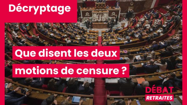 Que disent les deux motions de censure ?
